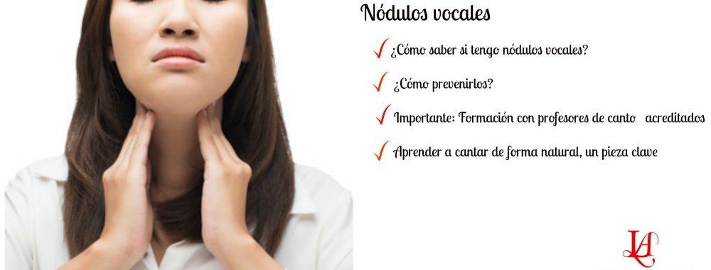 Nodulos vocales en cantantes
